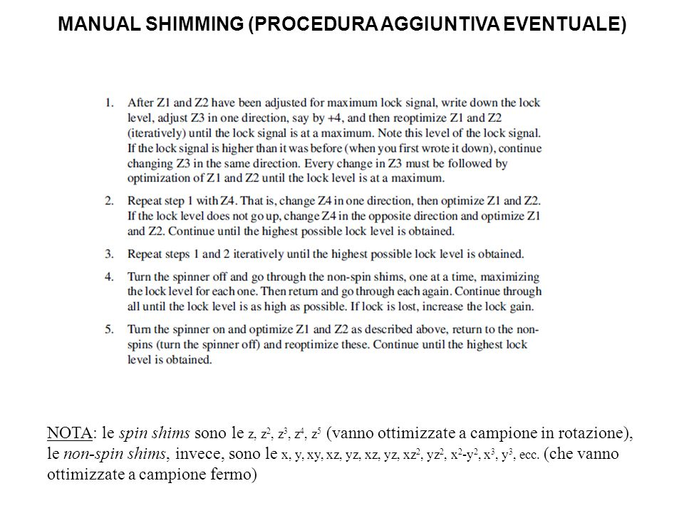 MANUAL SHIMMING (PROCEDURA AGGIUNTIVA EVENTUALE)