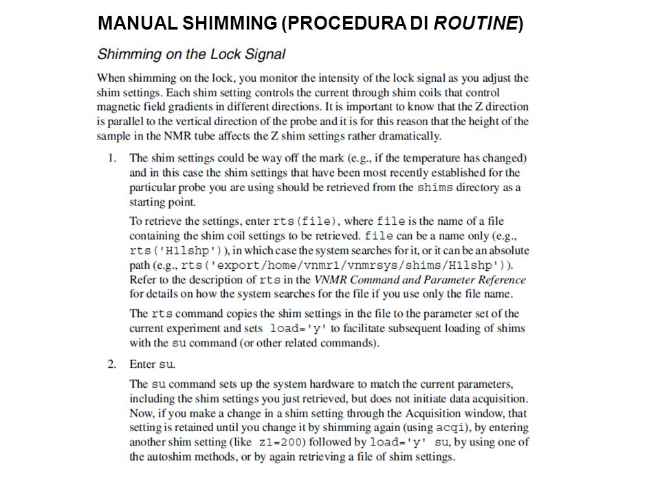 MANUAL SHIMMING (PROCEDURA DI ROUTINE)