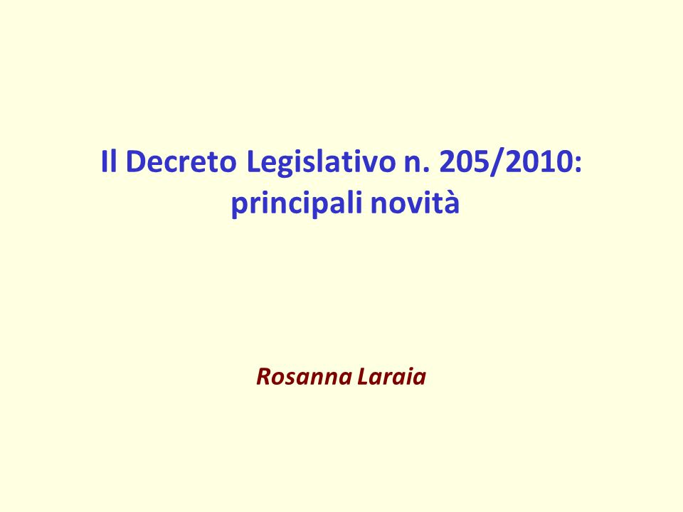 Il Decreto Legislativo n. 205/2010: principali novità