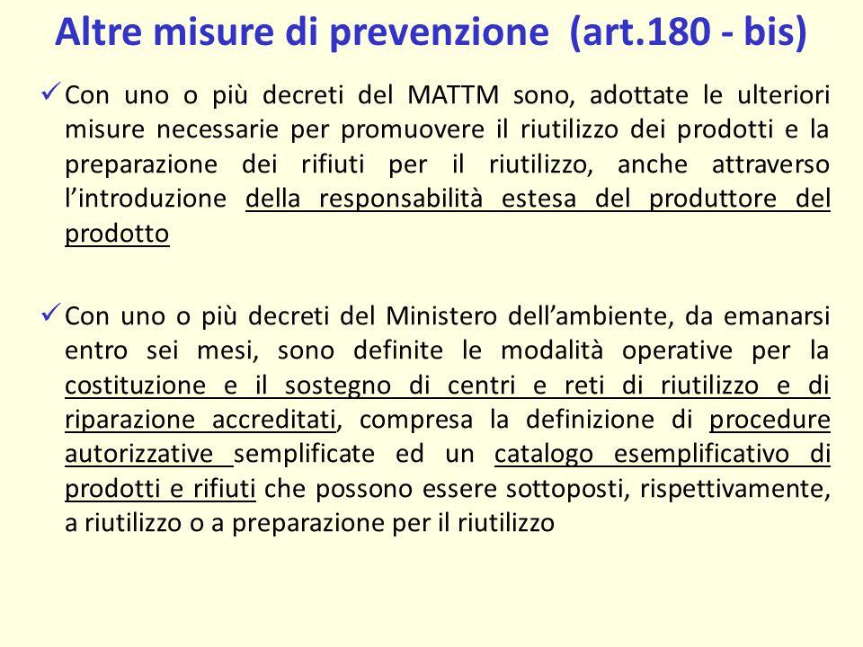 Altre misure di prevenzione (art.180 - bis)