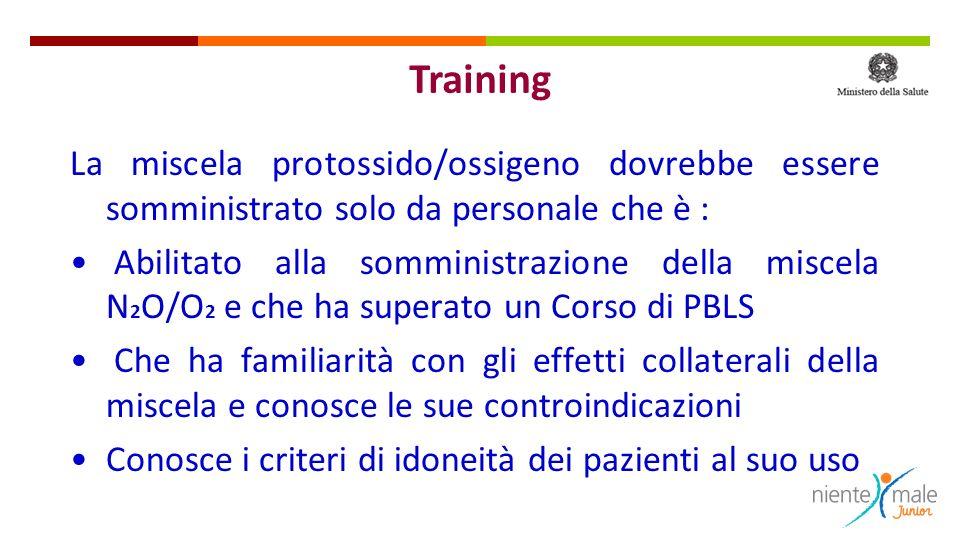 Training La miscela protossido/ossigeno dovrebbe essere somministrato solo da personale che è :