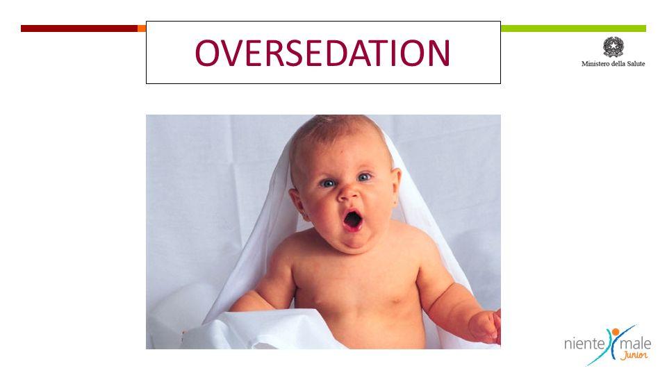 OVERSEDATION