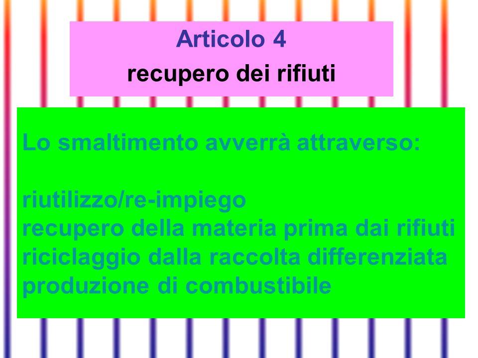 Articolo 4 recupero dei rifiuti