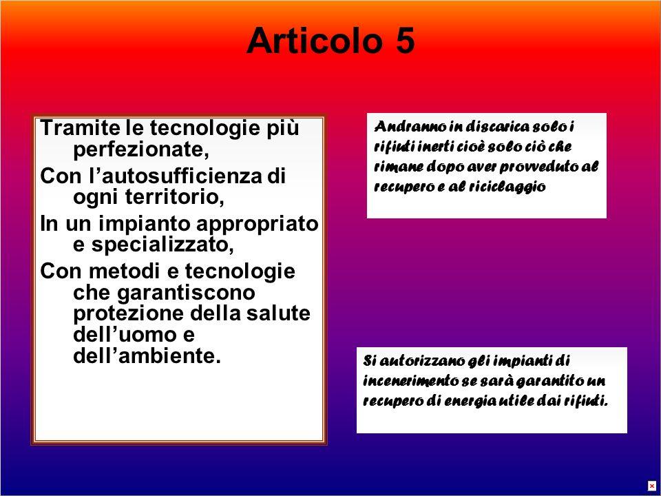 Articolo 5 Tramite le tecnologie più perfezionate,