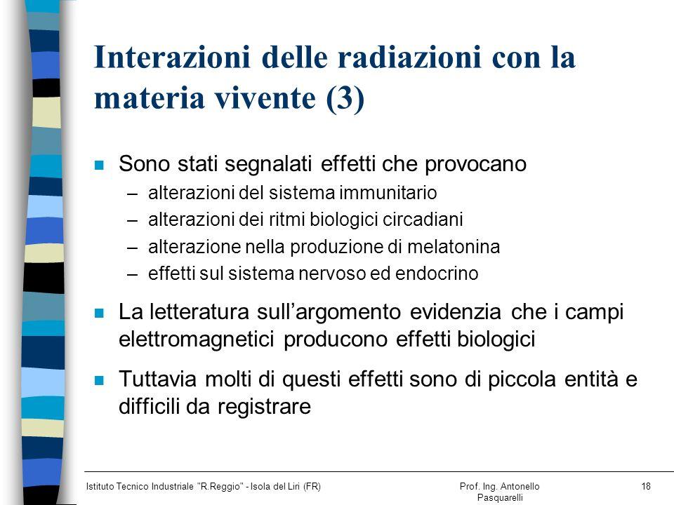 Interazioni delle radiazioni con la materia vivente (3)