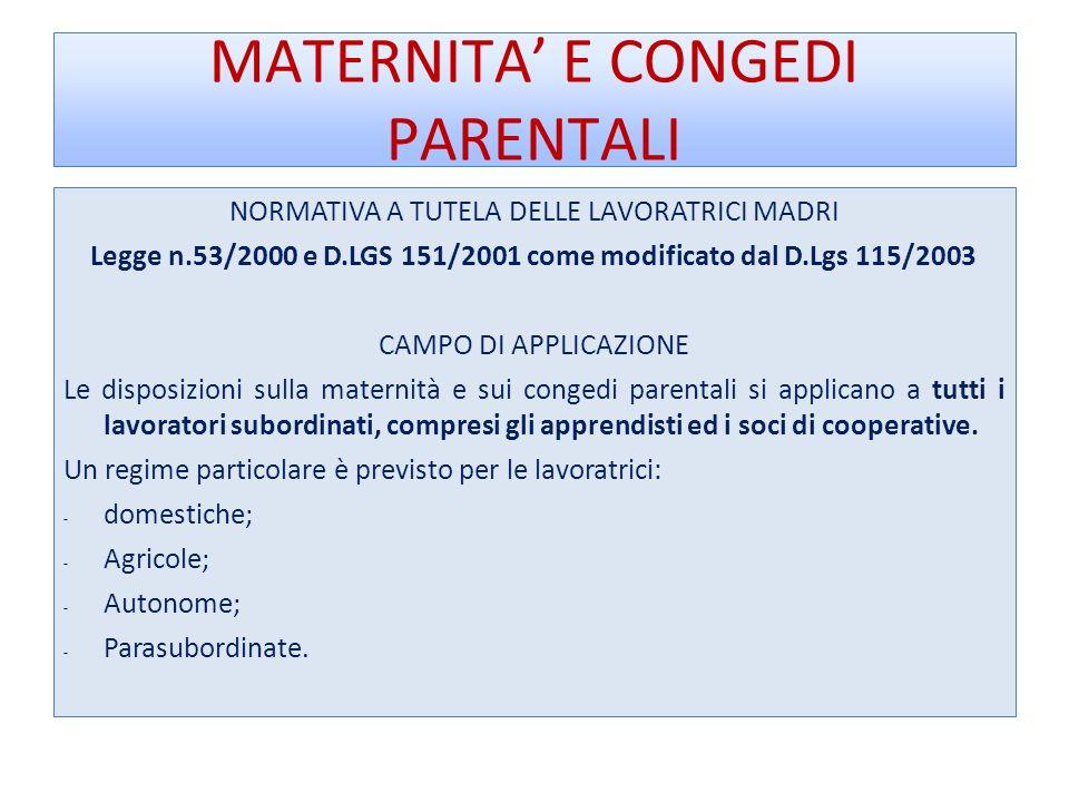 MATERNITA' E CONGEDI PARENTALI