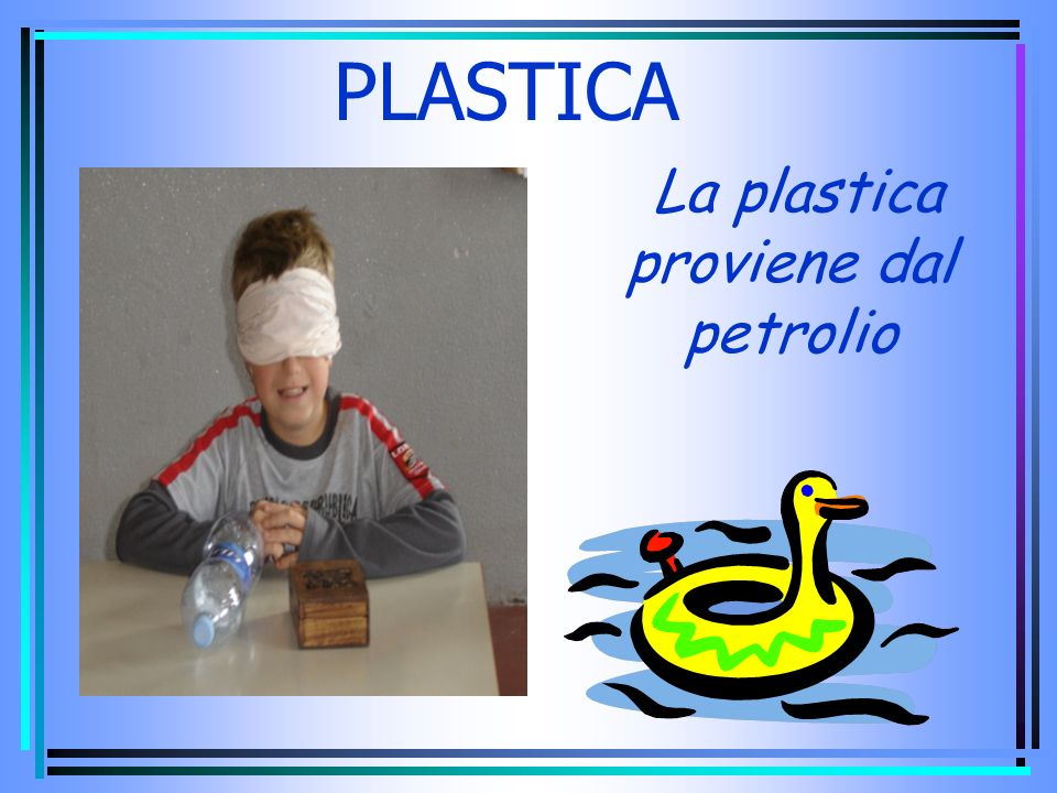 La plastica proviene dal petrolio