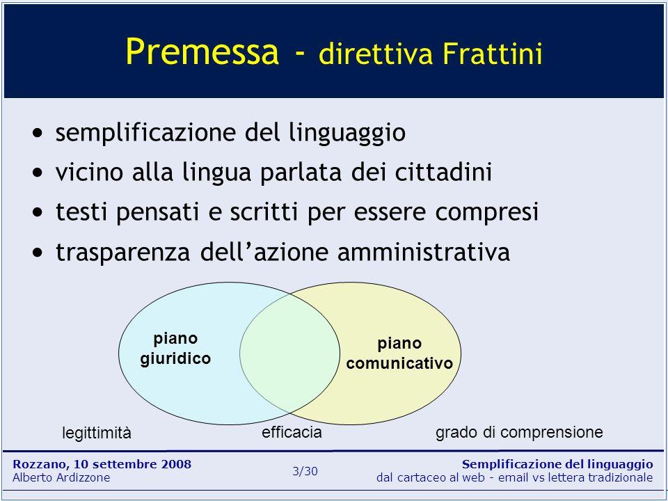 Premessa - direttiva Frattini