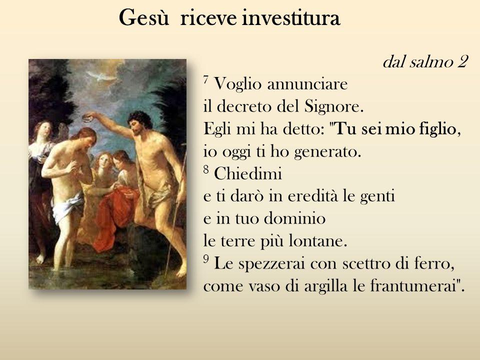 Gesù riceve investitura