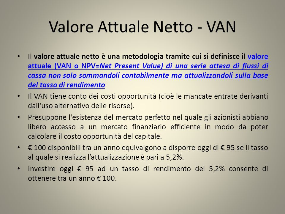 Valore Attuale Netto - VAN