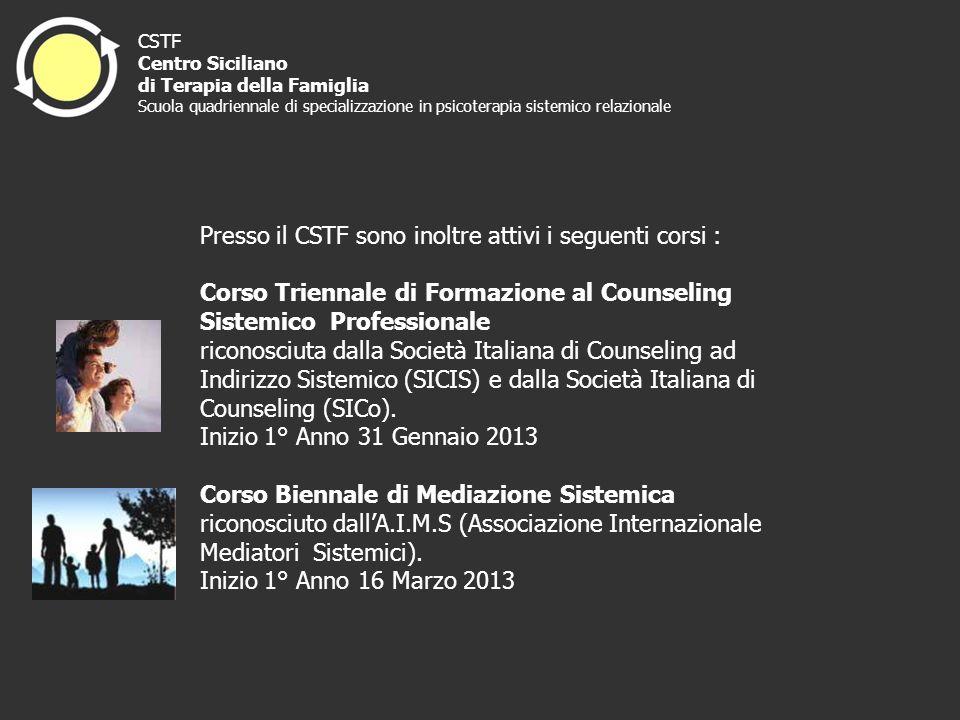 Presso il CSTF sono inoltre attivi i seguenti corsi :