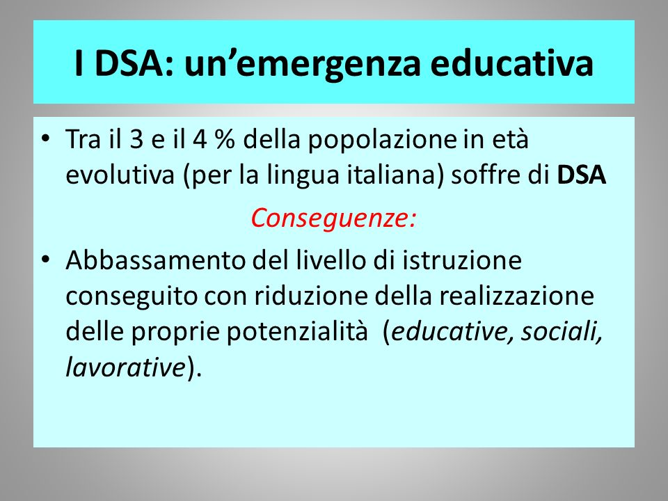 I DSA: un'emergenza educativa