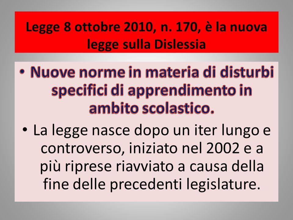 Legge 8 ottobre 2010, n. 170, è la nuova legge sulla Dislessia