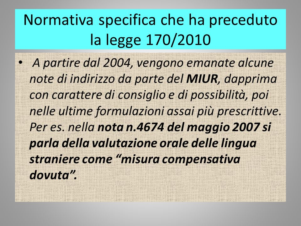 Normativa specifica che ha preceduto la legge 170/2010
