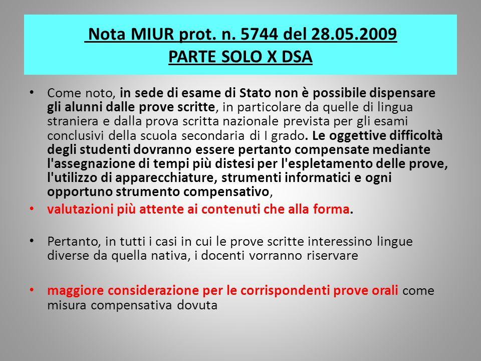 Nota MIUR prot. n. 5744 del 28.05.2009 PARTE SOLO X DSA