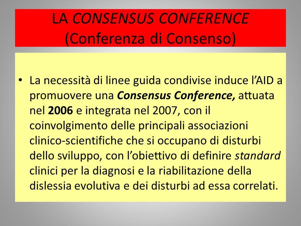 LA CONSENSUS CONFERENCE (Conferenza di Consenso)