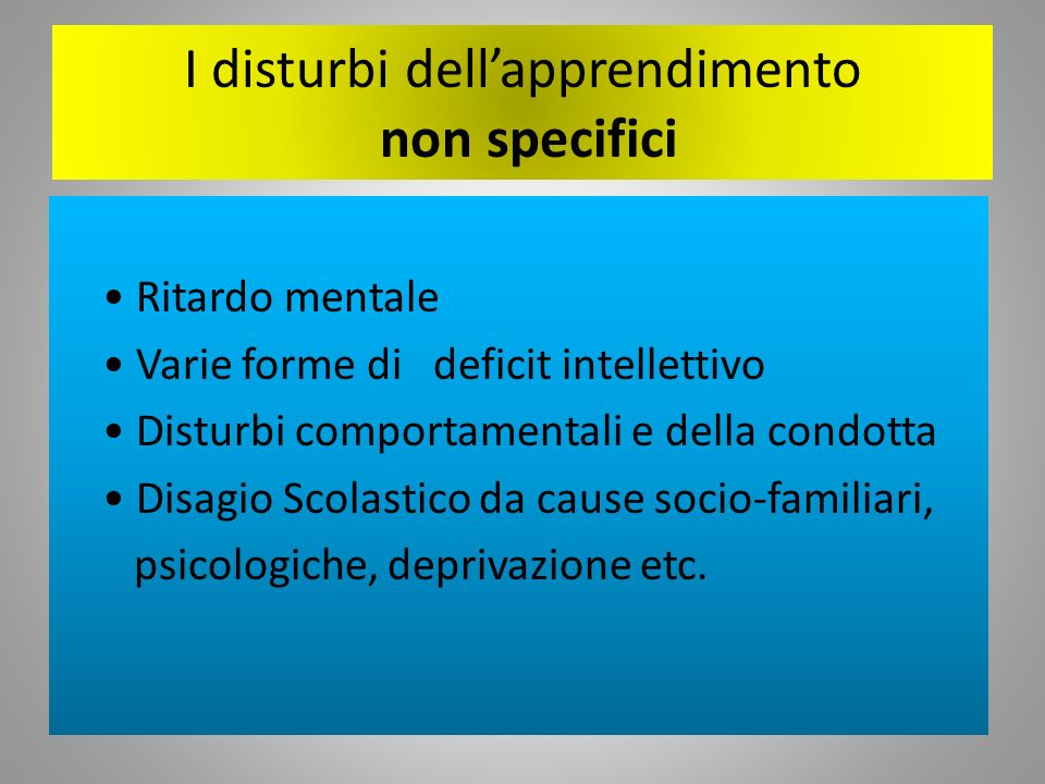 I disturbi dell'apprendimento non specifici