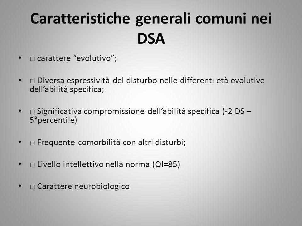 Caratteristiche generali comuni nei DSA