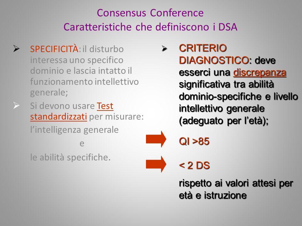 Consensus Conference Caratteristiche che definiscono i DSA