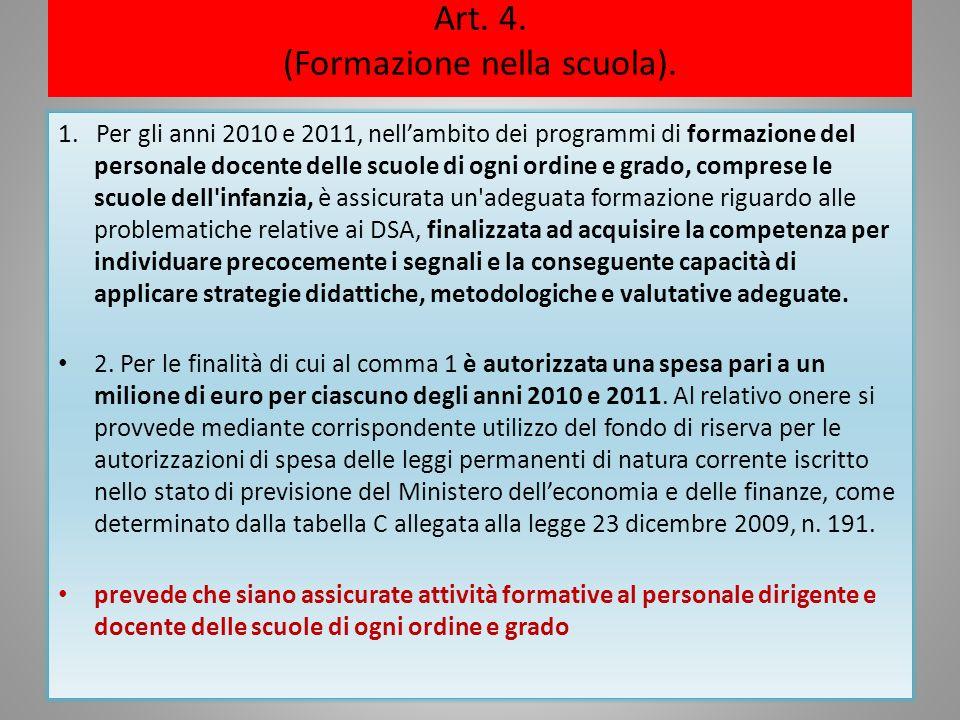 Art. 4. (Formazione nella scuola).
