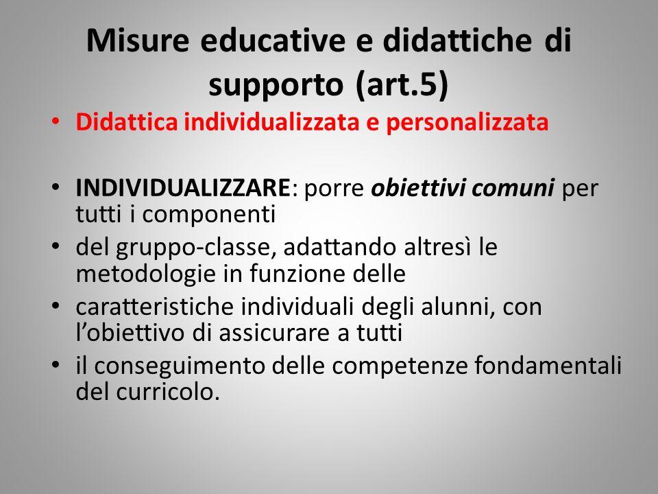Misure educative e didattiche di supporto (art.5)