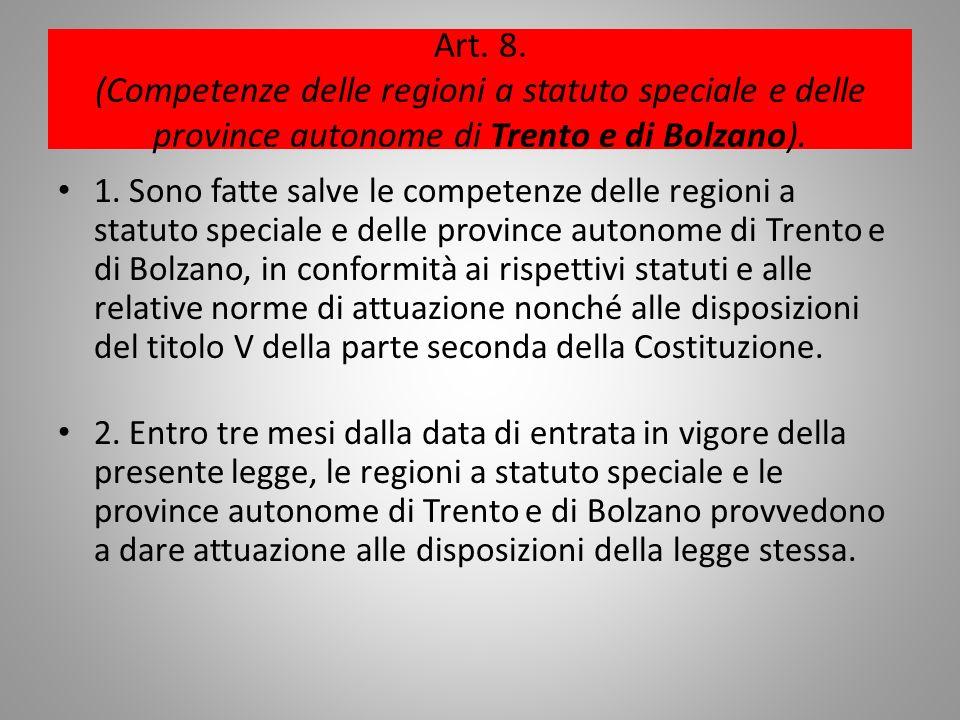 Art. 8. (Competenze delle regioni a statuto speciale e delle province autonome di Trento e di Bolzano).