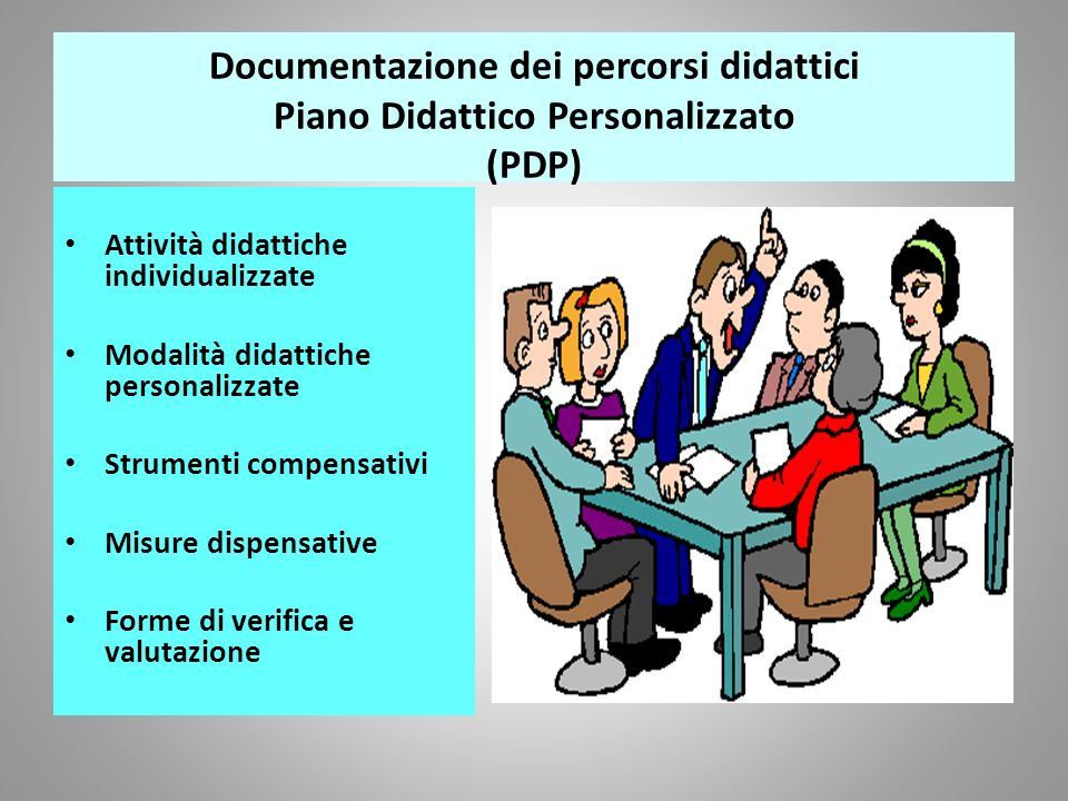 Documentazione dei percorsi didattici Piano Didattico Personalizzato (PDP)