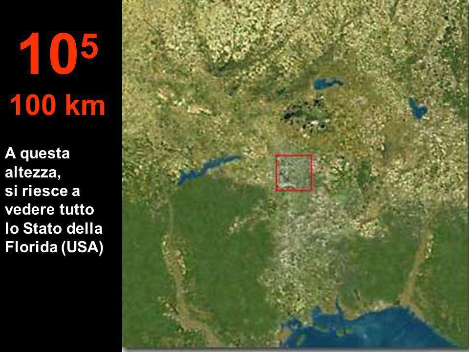 105 100 km A questa altezza, si riesce a vedere tutto lo Stato della Florida (USA)