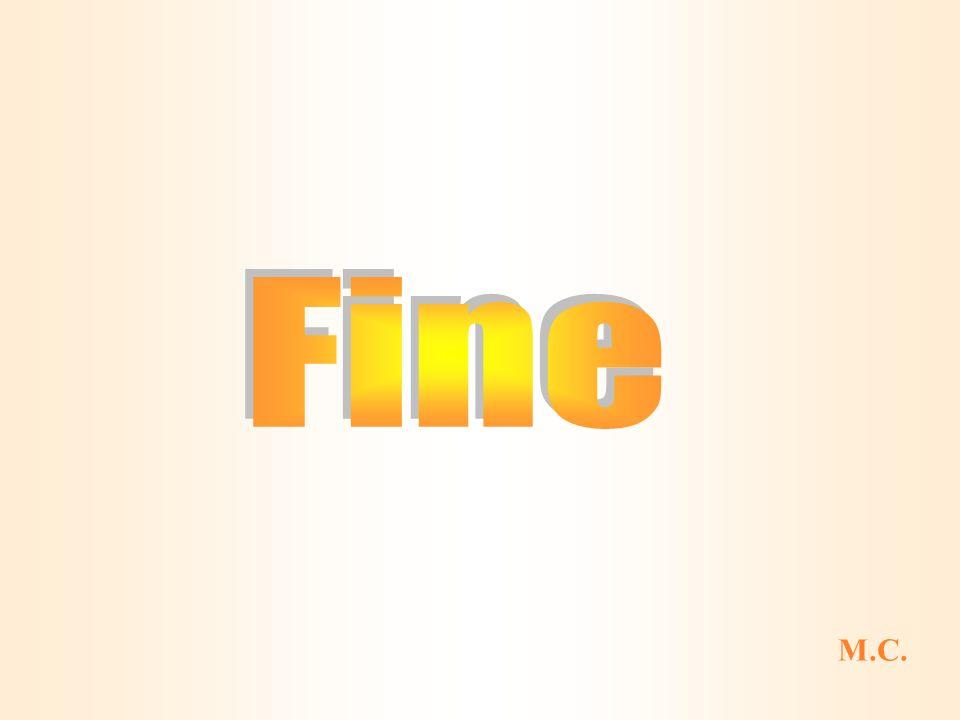 Fine M.C.