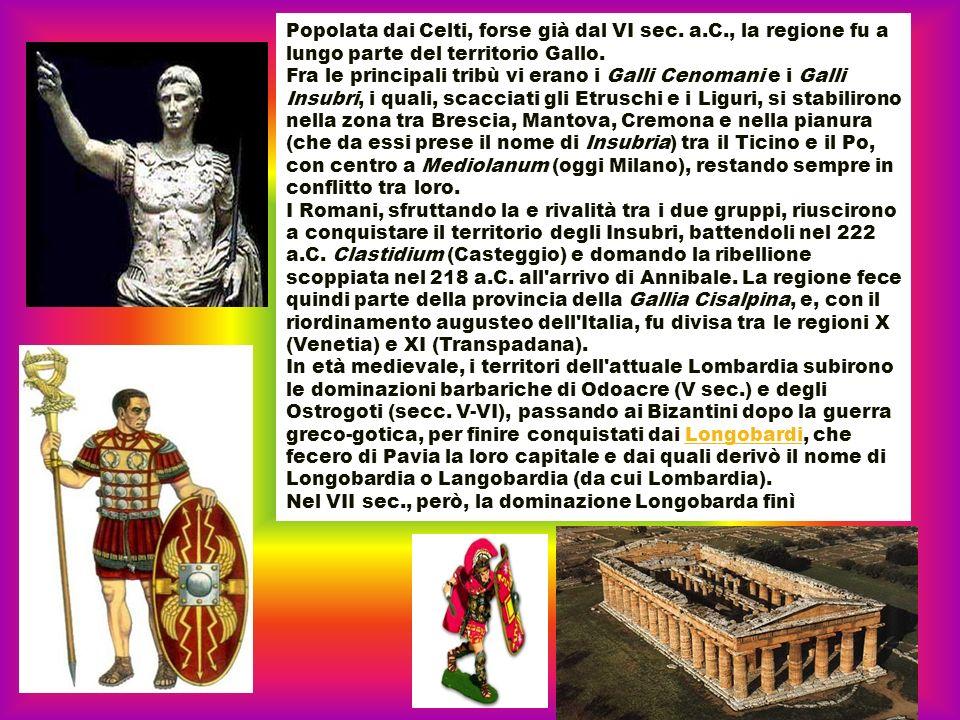 Popolata dai Celti, forse già dal VI sec. a. C