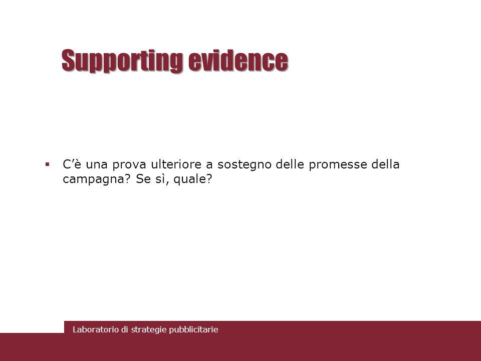 Supporting evidence C'è una prova ulteriore a sostegno delle promesse della campagna Se sì, quale