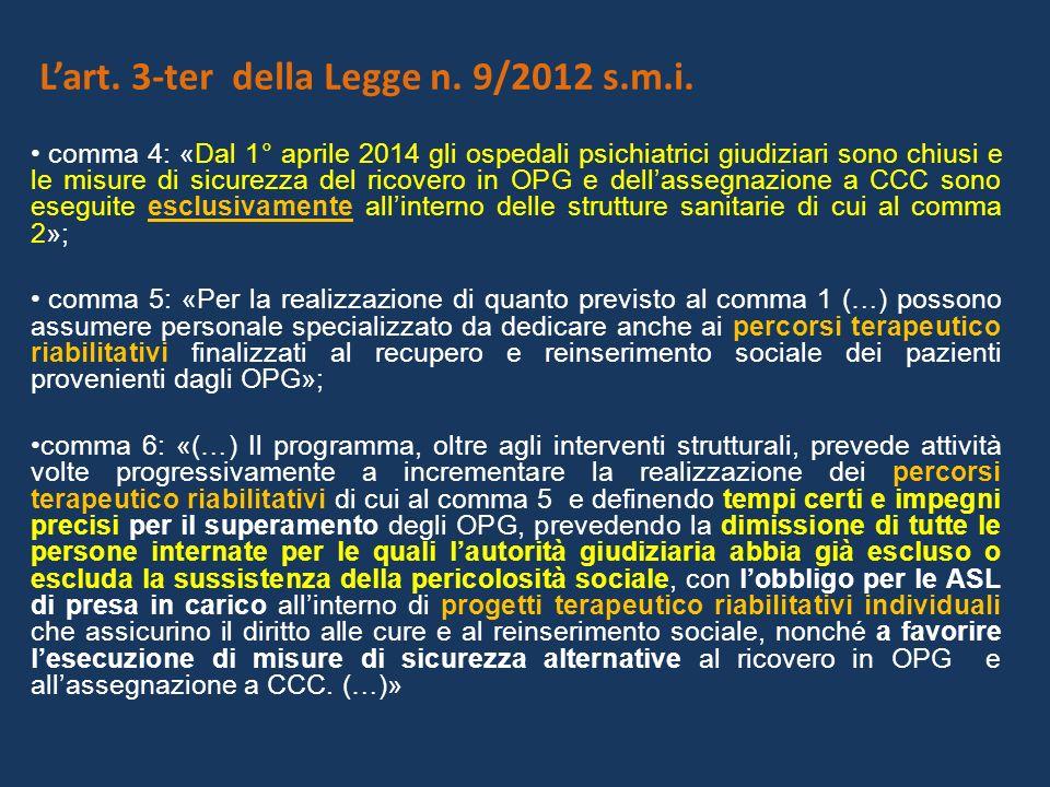 L'art. 3-ter della Legge n. 9/2012 s.m.i.