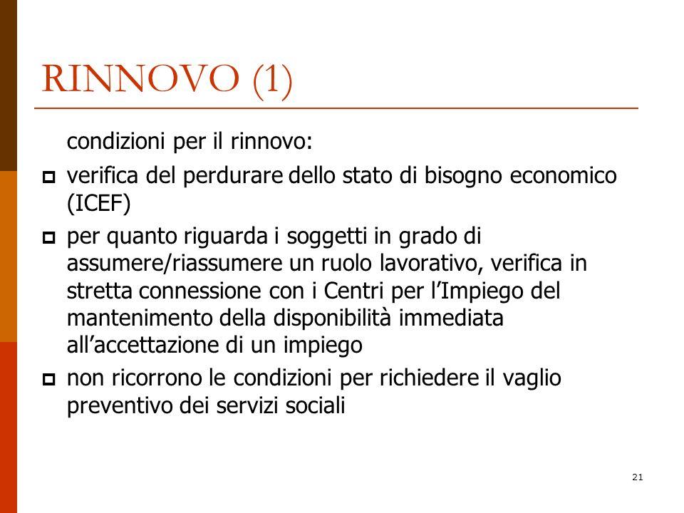RINNOVO (1) condizioni per il rinnovo: