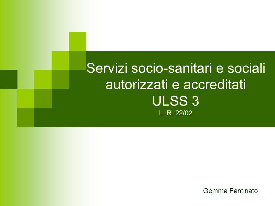 Servizi socio-sanitari e sociali autorizzati e accreditati ULSS 3 L. R