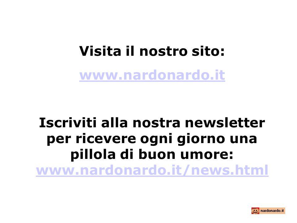 Visita il nostro sito: www.nardonardo.it.