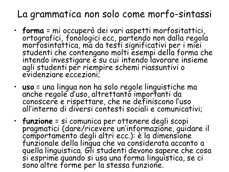 La grammatica non solo come morfo-sintassi