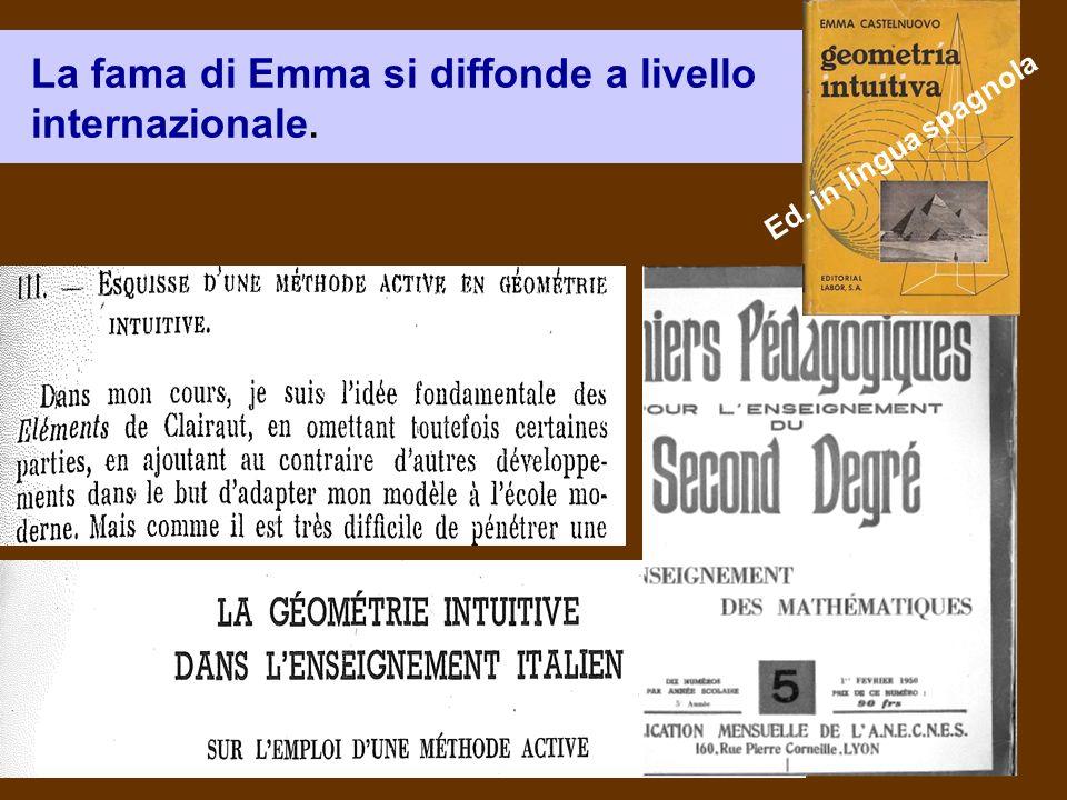 La fama di Emma si diffonde a livello internazionale.
