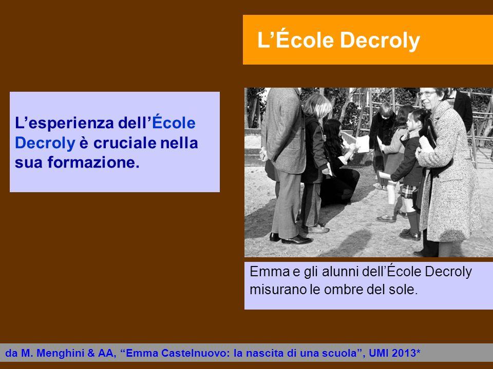 L'esperienza dell'École Decroly è cruciale nella sua formazione.