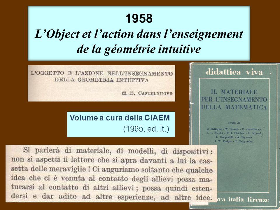 1958 L'Object et l'action dans l'enseignement de la géométrie intuitive