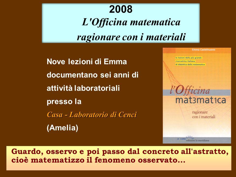 2008 L Officina matematica ragionare con i materiali