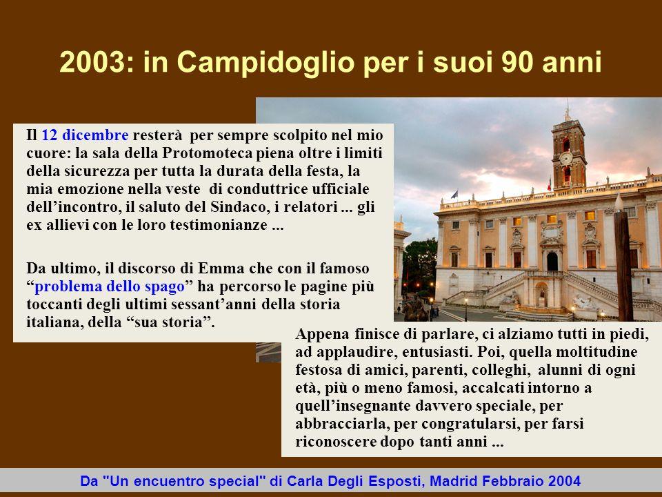 2003: in Campidoglio per i suoi 90 anni