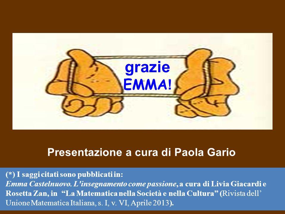 grazie EMMA! Presentazione a cura di Paola Gario