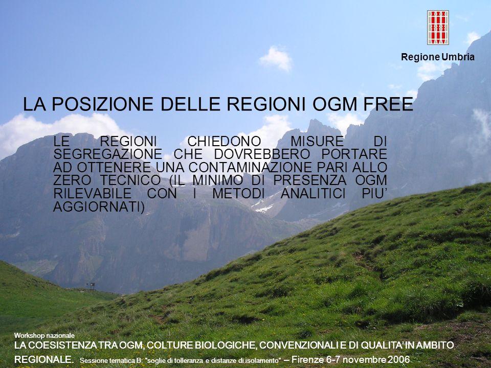 LA POSIZIONE DELLE REGIONI OGM FREE