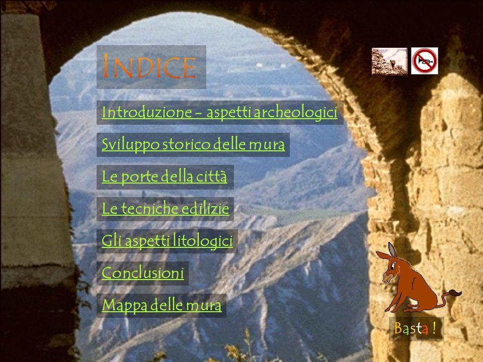 Indice Introduzione - aspetti archeologici Sviluppo storico delle mura