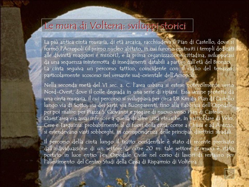Le mura di Volterra: sviluppi storici