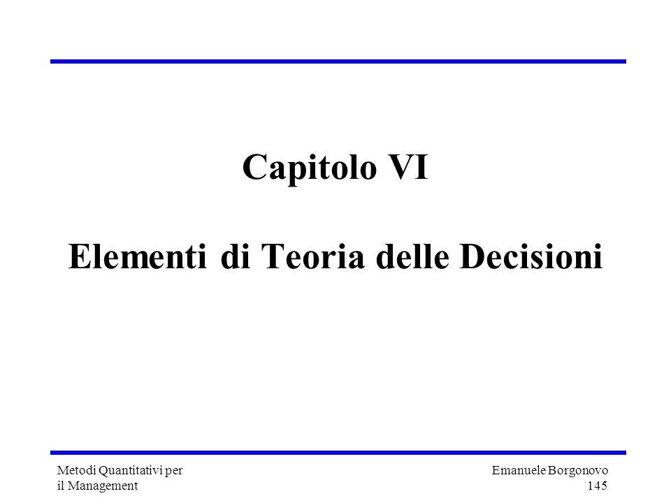 Capitolo VI Elementi di Teoria delle Decisioni