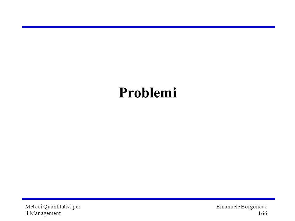 Problemi Metodi Quantitativi per il Management
