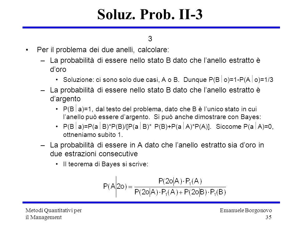 Soluz. Prob. II-3 3 Per il problema dei due anelli, calcolare:
