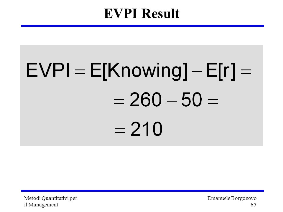 EVPI Result Metodi Quantitativi per il Management