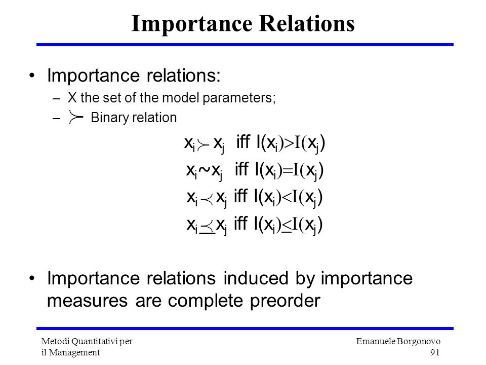 Importance Relations Importance relations: xi xj iff I(xi)>I(xj)